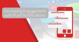 Increasing Engagement with Push Notifications - VOiD Applications