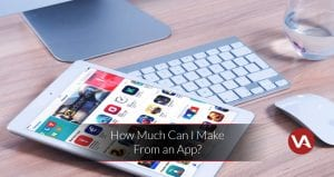 How much can I make from an App? - VOiD Applications